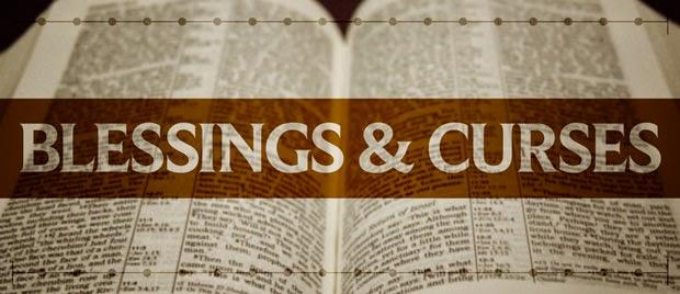 blessings & cursings