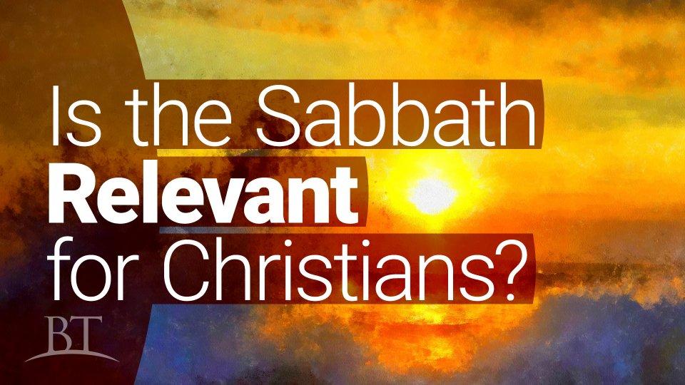 "Is ""Sabbath-keeping"" Today Really ABig-deal?"